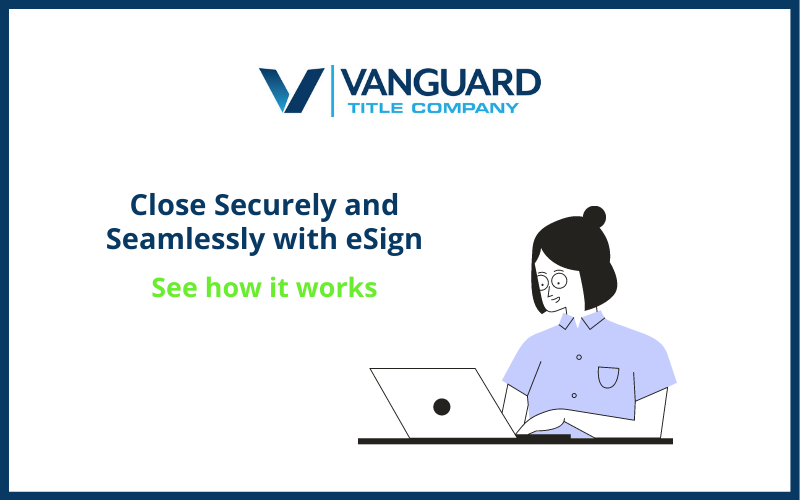 Close Securely and Seamlessly with eSign